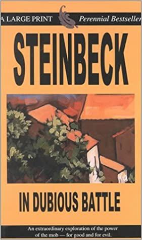 Read In Dubious Battle By John Steinbeck