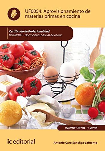 Aprovisionamiento de materias primas en cocina. HOTR0108