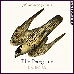 The Peregrine: 50th Anniversary Edition: Afterword by Robert Macfarlane Audiobook