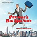 Pee-wee's Big Holiday: Original Motion Picture Soundtrack