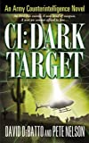 CI: Dark Target, Pete Nelson and David Debatto, 0446615749