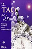 The Tao of Dishwashing, S. L.; Thornton, Katherine (editor) Crumey, 1929526008