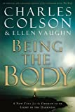 img - for Being The Body by Charles W. Colson (2003-04-22) book / textbook / text book