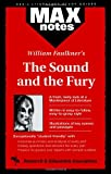 img - for Sound and the Fury, The (MAXNotes Literature Guides) book / textbook / text book