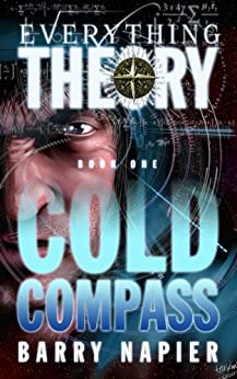 Everything Theory: Cold Compass by [Napier, Barry]