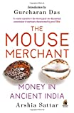 img - for The Mouse Merchant: Money In Ancient India book / textbook / text book