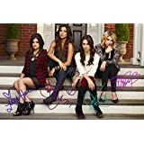 PRETTY LITTLE LIARS X4 SIGNED PHOTO PRINT 1 - SUPERB QUALITY - 12 X 8 INCHES (A4)