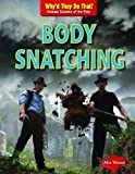 Body Snatching, Alix Wood, 1433995727