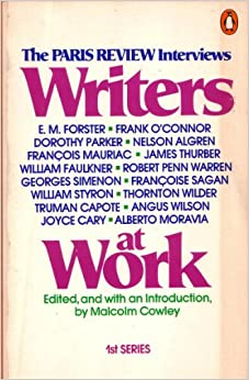 Book Writers at Work: The Paris Review Interviews, First Series