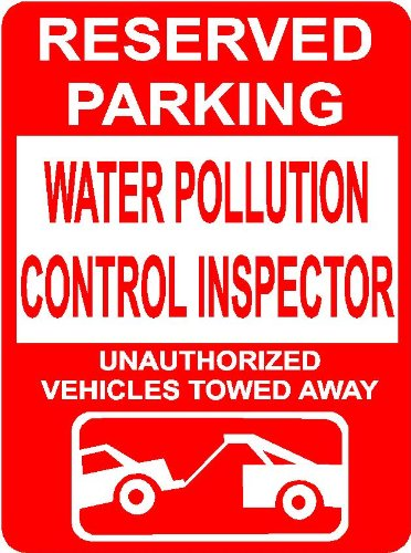 "WATER POLLUTION CONTROL INSPECTOR 7""x10"" Aluminum novelty parking sign wall décor art Occupations for indoor or outdoor use."