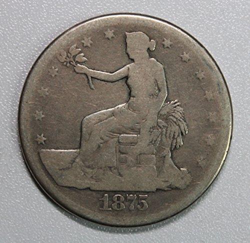 1875 S Trade Dollar $1 Good