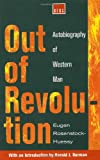 Out of Revolution: Autobiography of Western Man (Argo Book)