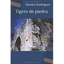 Tigres de piedra (Spanish Edition) Dec 23, 2013