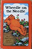 Wheedle on the Needle, Stephen Cosgrove, 084310564X