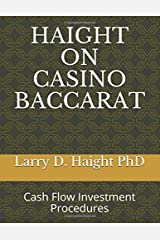HAIGHT ON CASINO BACCARAT: Cash Flow Investment Procedures (Art of Investment)