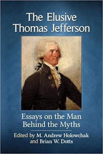 Into The Wild Essay Thesis The Elusive Thomas Jefferson Essays On The Man Behind The Myths M Andrew  Holowchak Brian W Dotts  Amazoncom Books Thesis In An Essay also Business Ethics Essay Topics The Elusive Thomas Jefferson Essays On The Man Behind The Myths M  Topics For An Essay Paper