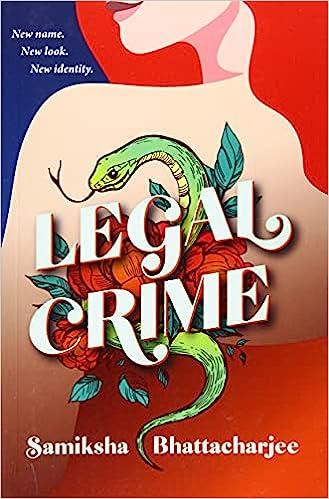 Legal Crime: Amazon.co.uk: Bhattacharjee, Samiksha: Books