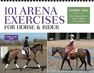 101 Arena Exercises for Horse & Rider: A Ringside Guide for Horse & Rider