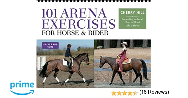 101 Arena Exercises for Horse amp Rider Read amp Ride