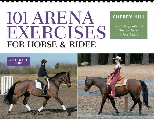 101 Arena Exercises for Horse & Rider (Read & Ride)