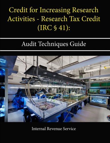 g Research Activities - Research Tax Credit (Irc § 41): Audit Techniques Guide (Internal Audit Activitys)
