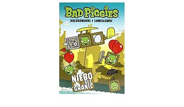 Bad Piggies Niebo Bez Granic Kolorowanki I Lamiglowki Opracowanie