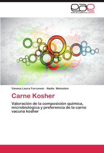 Carne Kosher: Valoracion de la composicion quimica, microbiologica y preferencia de la carne vacuna kosher (Spanish Edition) [Vanesa Laura Forconesi - Nadia Weinstein] (Tapa Blanda)