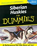 Siberian Huskies for Dummies, Diane Morgan, 0764552791