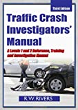 Traffic Crash Investigators' Manual 3rd Edition