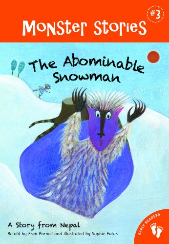Abominable Snowman Monsters Inc (The Abominable Snowman: A Story from Nepal (Monster Stories))