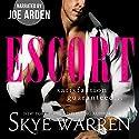 Escort Hörbuch von Skye Warren Gesprochen von: Joe Arden