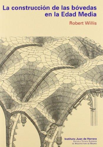 Descargar Libro La Construcción De Bóvedas En La Edad Media R. Willis