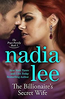 The Billionaire's Secret Wife (The Pryce Family Book 3) by [Lee, Nadia]