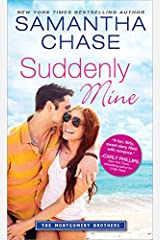 Suddenly Mine (Montgomery Brothers Book 9) Kindle Edition