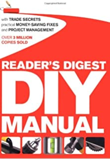 The complete do it yourself manual amazon editors of readers digest diy manual with trade secrets practical money saving fixes and project solutioingenieria Image collections