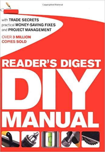 Readers digest diy manual with trade secrets practical money readers digest diy manual with trade secrets practical money saving fixes and project management amazon readers digest 9781780200385 books solutioingenieria Images