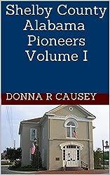 Shelby County Alabama Pioneers Volume I