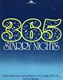 Three Hundred Sixty-Five Starry Nights : An Introduction to Astronomy for Every Night of the Year, Raymo, Chet, 0139205128