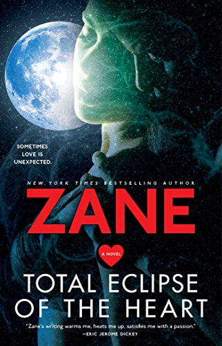 Total Eclipse of the Heart: A Novel (Planet Zane)