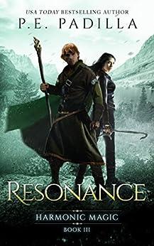 Resonance: Harmonic Magic Book 3 by [Padilla, P.E.]