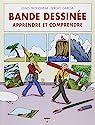 Bande dessinée : Apprendre et comprendre par Trondheim