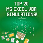 Top 20 MS Excel VBA Simulations! VBA to Model Risk, Investments, Growth, Gambling, and Monte Carlo Analysis: Save Your Time with MS Excel! | Andrei Besedin