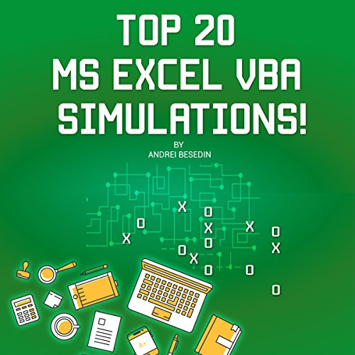 Free Top 20 MS Excel VBA Simulations! VBA to Model Risk, Investments, Growth, Gambling, and Monte Carlo A<br />ZIP