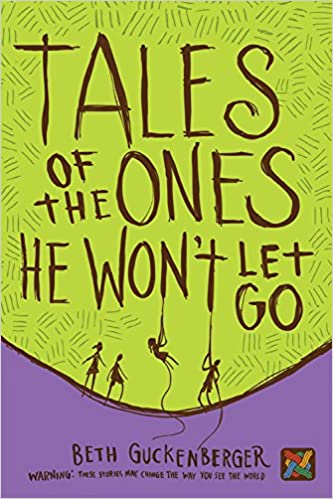 Tales Of The Ones He Won't Let Go (Storyweaver) Download Pdf