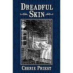 Dreadful Skin