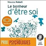 Le bonheur d'être soi | Moussa Nabati