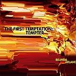 The First Temptation: Tempter | Belinda Arlane