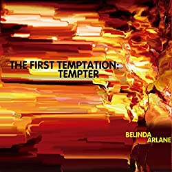 The First Temptation: Tempter