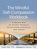 img - for [Mindful Self-Compassion Workbook by Kristin Neff, Christopher Germer (9781462526789) book / textbook / text book