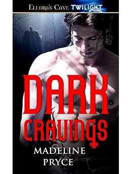 Dark Cravings by [Pryce, Madeline]
